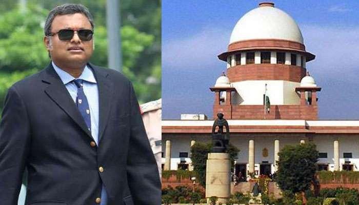 'হিল্লি-দিল্লি করুন, কিন্তু আইন নিয়ে খেলবেন না', 'সুপ্রিম রোষে' চিদম্বরম পুত্র