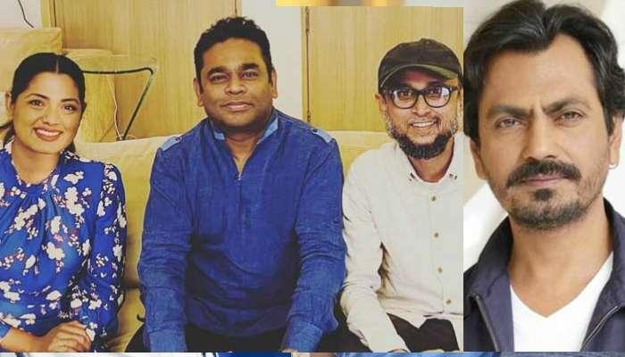 বাংলাদেশের পরিচালক ফারুকীর 'নো ল্যান্ড'স ম্যান'-এ আর রহমান, থাকছেন নওয়াজউদ্দিন