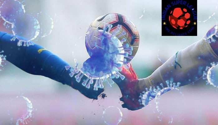 ISL 2020-21: করোনার থাবা! একই দলের দুই ফুটবলার কোভিড পজিটিভ
